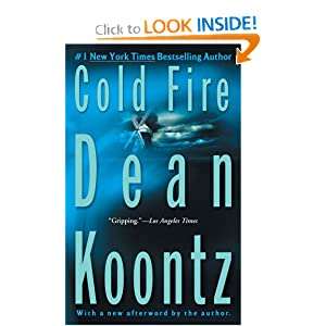 Cold Fire - Dean Koontz