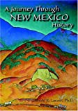 img - for A Journey Through New Mexico History (Hardcover) book / textbook / text book