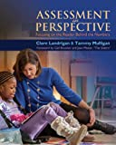 Assessment in Perspective: Focusing on the Readers Behind the Numbers