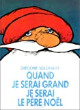 "Afficher ""Quand je serai grand, je serai le Père Noël"""