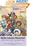 Here Comes Heaven: A Kid's Guide to G...