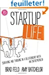 Startup Life: Surviving and Thriving...
