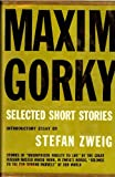 Selected Short Stories (071470668X) by Maxim Gorky