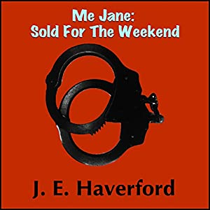 Me Jane: Sold for the Weekend Audiobook