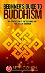 Buddhism: Beginners Guide to Buddhism...