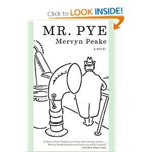 Mr. Pye by Mervyn Laurence Peake