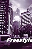 img - for Freestyle: Living the Extreme Life book / textbook / text book