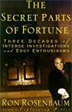 The Secret Parts of Fortune (037550592X) by Rosenbaum, Ron