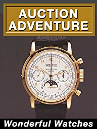 Auction Adventure: Wonderful Watches