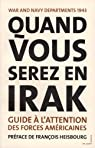 Quand vous serez en Irak : Guide � l'attention des forces am�ricaines servant en Irak, 1943 par Anonyme