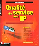 Qualit de service sur IP, Ethernet, Frame Relay et ATM