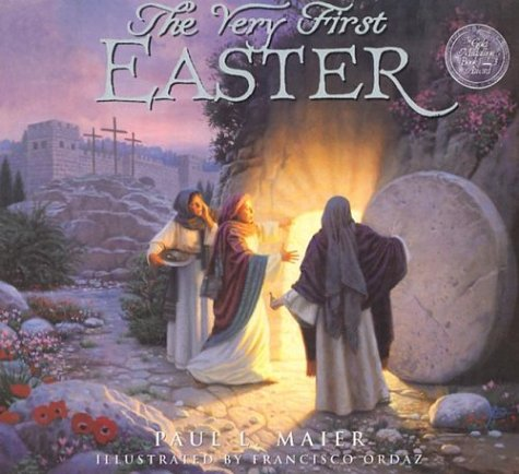 The Very First Easter, Paul L. Maier