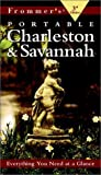 img - for Frommer's Portable Charleston & Savannah, 3rd Edition (Portable Guides) book / textbook / text book