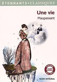 Une vie par Guy de Maupassant