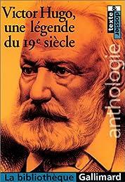 Victor Hugo, une légende du 19e siècle
