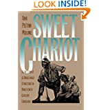 Sweet Chariot: Slave Family and Household Structure in Nineteenth-Century Louisiana (Fred W. Morrison Series in...