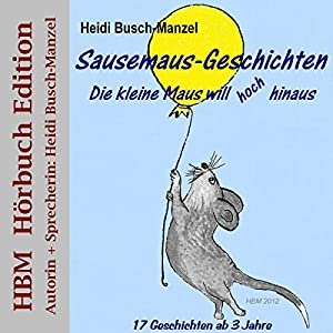 Sausemaus-Geschichten Hörbuch