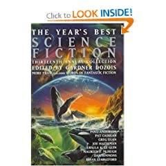 The Year's Best Science Fiction, Thirteenth Annual Collection by Gardner R. Dozois