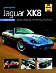 You & Your Jaguar XK8: Buying,Enjoyin...