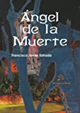 img - for  ngel de la muerte (Spanish Edition) book / textbook / text book
