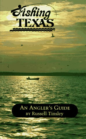 Fishing Texas (Angler's Guides)
