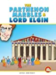 The Parthenon Marbles and Lord Elgin