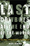 The Last Cowboys at the End of the Wo...