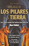 img - for Mas Alla de los Pilares de la Tierra / Beyond the Pillars of the Earth (Spanish Edition) book / textbook / text book