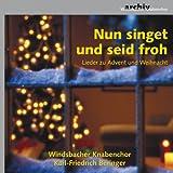 Nun Singet und Seid Froh - Lieder zu Advent und Weihnacht