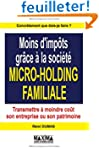 MOINS IMPOTS MICRO HOLDING FAM