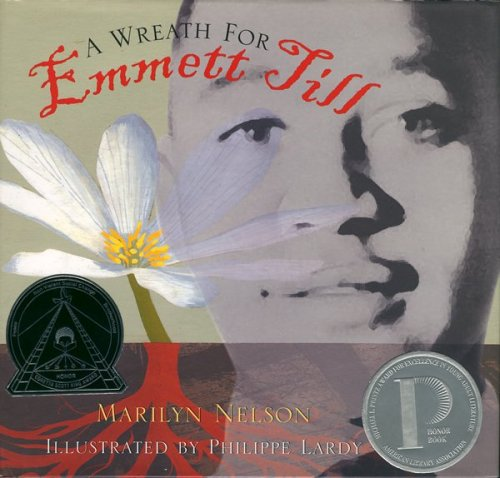 A Wreath for Emmett Till (Boston Globe-Horn Book Honors (Awards)), MARILYN NELSON