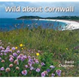 Wild About Cornwallby David Chapman