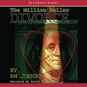 The Million Dollar Divorce | [RM Johnson]