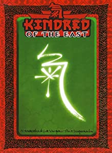 Kindred of the East (For Vampire, the Masquerade) by Justin Achilli, Phil Brucato, Jackie Cassada and Mark Cenczyk