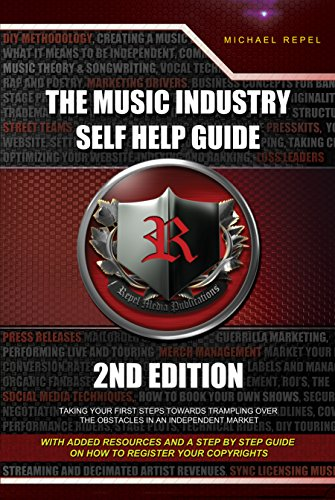 The Music Industry Self Help Guide: Taking Your Fi…