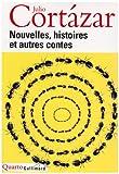 echange, troc Julio Cortazar - Nouvelles, histoires et autres contes