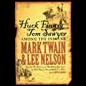 Huck Finn and Tom Sawyer Among the Indians Audiobook by Mark Twain, Lee Nelson Narrated by Grover Gardner