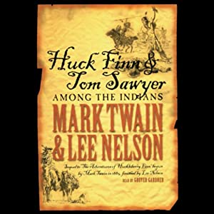 Huck Finn and Tom Sawyer Among the Indians Audiobook