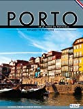 Porto et le Nord du Portugal - Voyages et Histoires