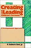 Creating and Leading Children's Sermons: A Developmental Approach