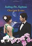 Sailing on Neptune (Lovers on Board) (Volume 1)