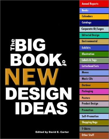 The Big Book of New Design Ideas, David E. Carter