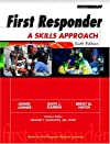 First Responder: A Skills Approach (7th Edition)