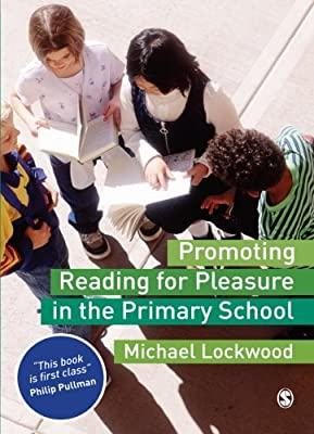 Promoting-Reading-for-Pleasure-in-the-Primary-School-Lockwood-Michael-Used-G