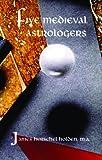Five Medieval Astrologers (Paperback)
