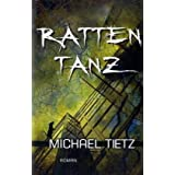 """Rattentanz: Roman - Thrillervon """"Michael Tietz"""""""