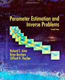 Parameter Estimation and Inverse Problems, 2nd Edition