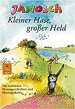 Kleiner Hase, großer Held: Die schönsten Hasengeschichten und Hasengedichte (Gulliver)