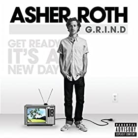 G.R.I.N.D. (Get Ready It's A New Day) [Explicit]