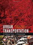 Urban Transportation: Planning, Operatio...